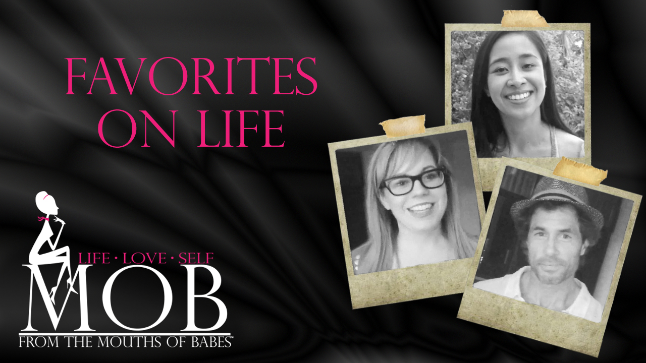 Episode 121: Favorites on Life