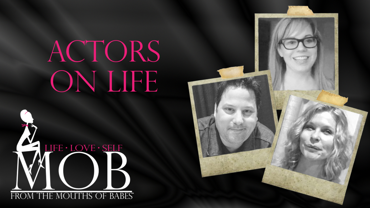Episode 207: Actors on Life