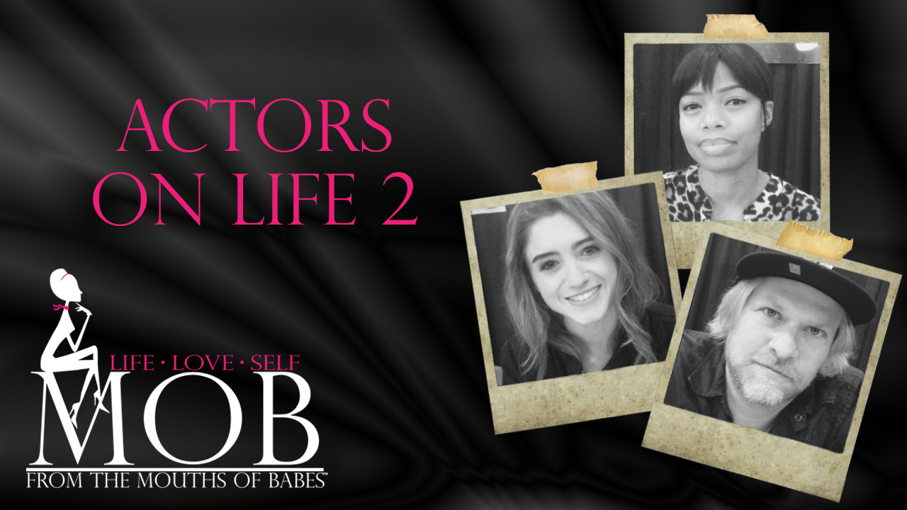 Episode 219: Actors on Life 2