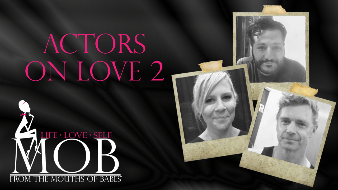 Episode 220: Actors on Love 2