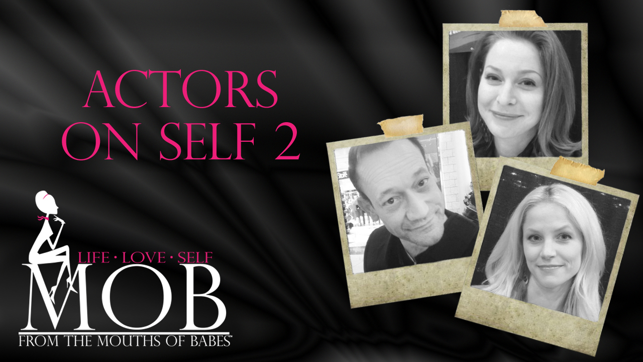 Episode 221: Actors on Self 2